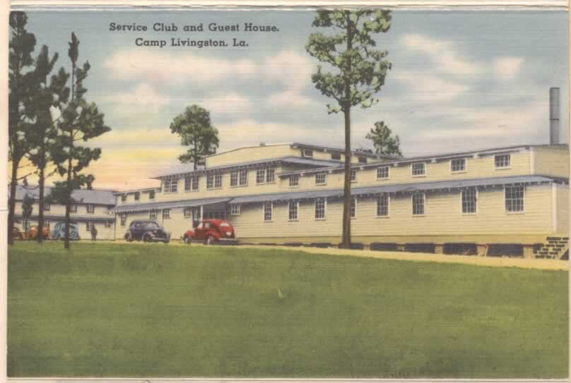 Service Club and Guest House, Camp Livingston, Louisiana