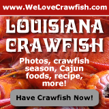 Louisiana crawfish photos, crawfish season, Cajun foods, recipes ... click to taste the crawfish now!
